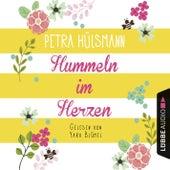 Hummeln im Herzen (Ungekürzt) von Petra Hülsmann