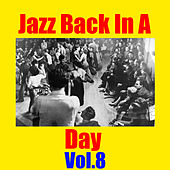 Jazz Back In A Day, Vol.8 von Various Artists