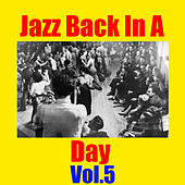 Jazz Back In A Day, Vol.5 by Various Artists