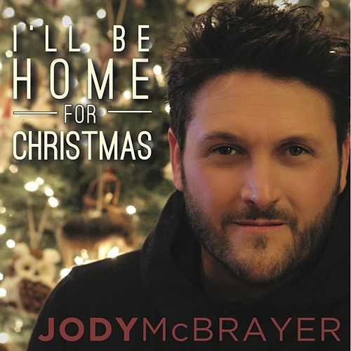 I'll Be Home for Christmas (feat. Adam Lester) von Jody McBrayer
