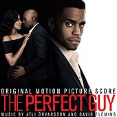 The Perfect Guy (Original Motion Picture Score) by Atli Örvarsson