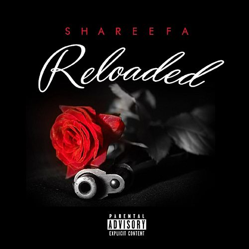Reloaded by Shareefa