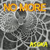 No More by Asoka