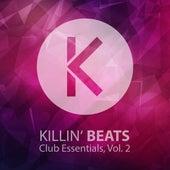 Killin' Beats Club Essentials, Vol. 2 by Various Artists