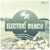 Electric Beach, Vol. 2 by Various Artists