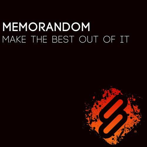 Make The Best Out Of It Single Von Memorandom Napster