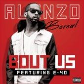 Bout Us (feat. E-40) de Alonzo