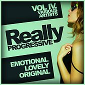 Really Progressive, Vol. 4: Emotional Lovely Original - EP by Various Artists