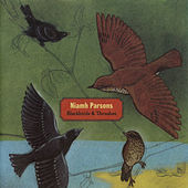 Blackbirds & Thrushes by Niamh Parsons