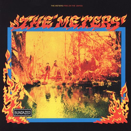 Fire On The Bayou von The Meters