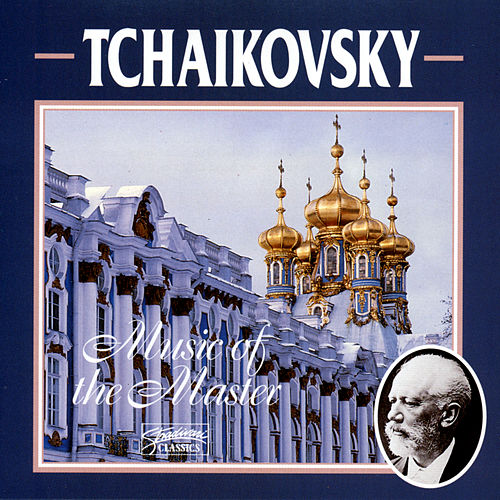 Tchaikovsky: Music Of The Master (Vol4) by Various Artists