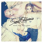 Head for the stars by Sweet California