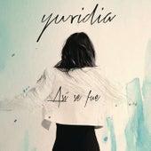 Así Se Fue by Yuridia
