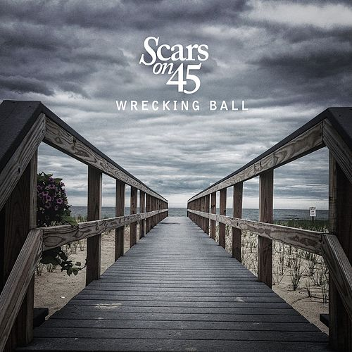 Wrecking Ball by Scars On 45