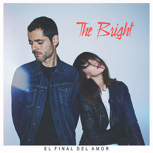 El Final del Amor by The Bright