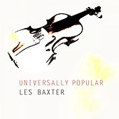 Universally Popular by Les Baxter