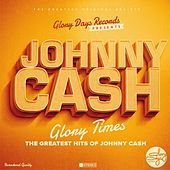 Glory Times by Johnny Cash