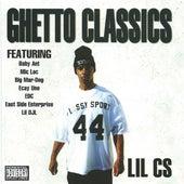 Ghetto Classics by Lil C.S.