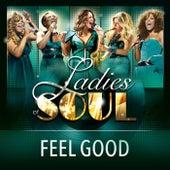 Feel Good by Ladies of Soul