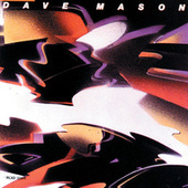 The Very Best Of Dave Mason by Dave Mason