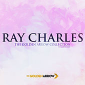 Ray Charles - The Golden Arrow Collection (Volume One) de Ray Charles
