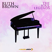 Ruth Brown - The Soul Legends von Ruth Brown