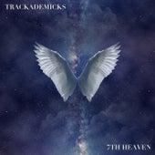 7th Heaven by Trackademicks