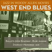 West End Blues (Jazz In Woody Allen Movies - Original Recordings 1925 - 1931) by Various Artists