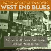 West End Blues (Jazz In Woody Allen Movies - Original Recordings 1925 - 1931) de Various Artists