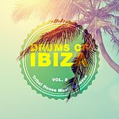 Drums of Ibiza (Tribal House Music Grooves), Vol. 5 by Various Artists
