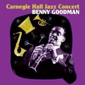 Carnegie Hall Jazz Concert Part I by Benny Goodman