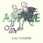 Aspire by Cal Tjader