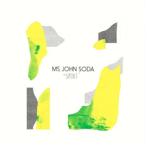 Sirens by Ms. John Soda