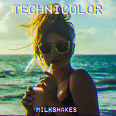 Technicolor de The Milkshakes