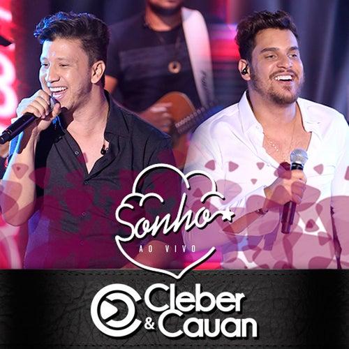 Sonho (Ao Vivo) de Cleber & Cauan