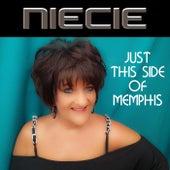 Just This Side of Memphis de Niecie