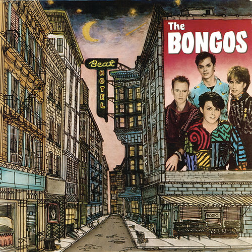 Beat Hotel by The Bongos