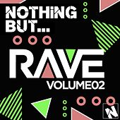 Nothing But... Rave, Vol. 2 - EP by Various Artists