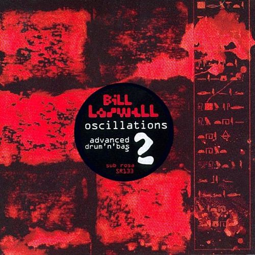 Oscillations 2 by Bill Laswell