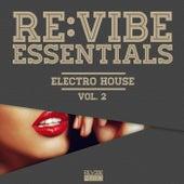 Re:Vibe Essentials - Electro House, Vol. 2 von Various Artists