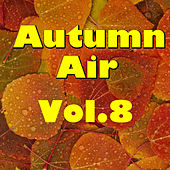 Jazzy Autumn Spells, Vol.8 by Various Artists