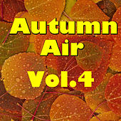 Autumn Air, Vol.4 de Various Artists