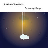 Dreamy Days by Various Artists