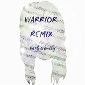 Warrior (Remix) von Beth Crowley