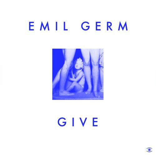 Give - Single von Emil Germ