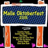 Malle Oktoberfest 2015 by Various Artists