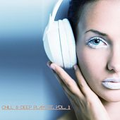 Chill & Deep Playlist, Vol. 1 by Various Artists