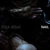 Nail de Zola Jesus