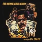 The Funky Soul Story by DJ Maze