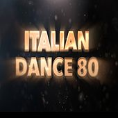 Italian Dance 80 by Various Artists